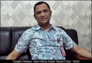 Tengku Firdaus, Kasi Pidsus Kejari Batam/Boris