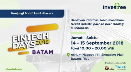 Bersama OJK, Investree Dukung Fintech Days 2018 Batam